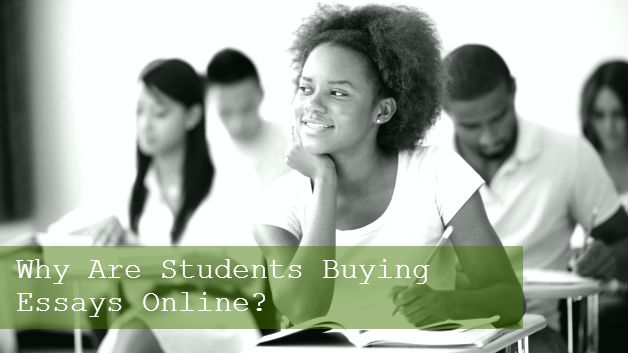 Why Are Students Buying Essays Online?